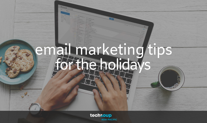 Email Marketing Tips for the Holidays